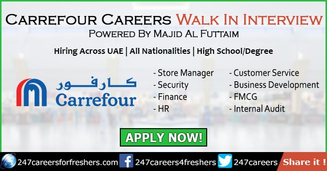 Carrefour Careers in UAE 2019 – Walk in Interview in Carrefour
